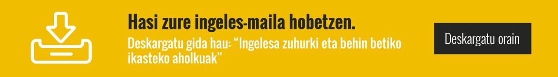 Ingelesa zuhurki eta behin betiko ikasteko aholkuak